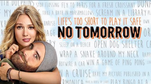 Không Ngày Mai Phần 1 - No Tomorrow Season 1