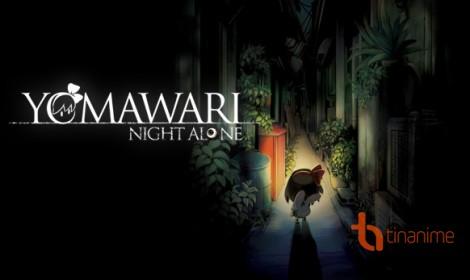 Game kinh dị Yomawari: Night Alone Horror đã có phiên bản PlayStation Vita và PC