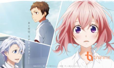 Anime thứ 2 của dự án Suki ni Naru Sono Shunkan o sắp ra mắt khán giả