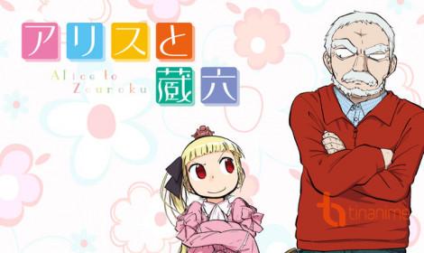 """Alice """"đụng độ"""" ông lão Zouroku trong anime mới"""