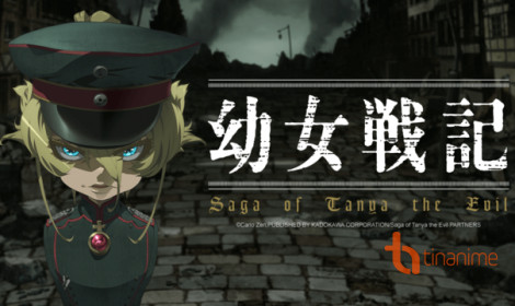 Youjo Senki - Nữ quỷ Tanya ra chiến trận