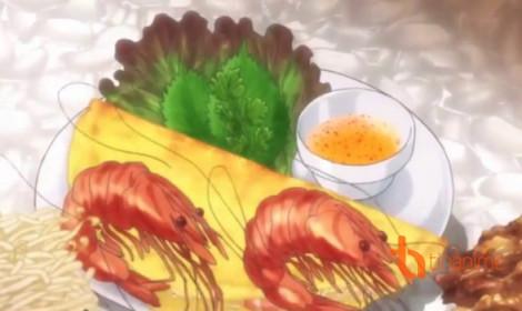 Ẩm thực Việt Nam trong anime!