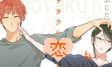 Otaku ni Koi wa Muzukashii - Thật khó để yêu một Otaku