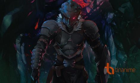 Goblin Slayer - Tôi không thể cứu thế giới, tôi chỉ muốn tiêu diệt Goblin!