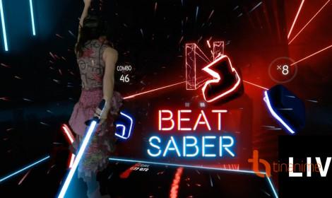 Game Beat Saber - Kiếm sĩ âm nhạc - Game VR gây sốt năm 2018