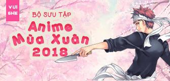 Anime mùa xuân 2018