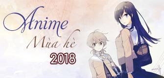 Anime mùa hè 2018