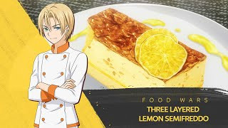 How to make Italian Three Layered Lemon Semifreddo  by Takumi Aldini | Food Wars!: Shokugeki no Soma