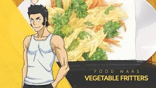 How To Make Vegetable Fritters by Daigo Aoki | Food Wars!: Shokugeki No Soma