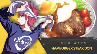 How to Make Hamburger Steak Don by Yukihira Soma | Food Wars!: Shokugeki no Soma