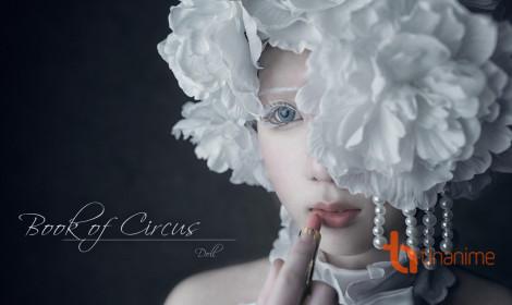 Doll - Cô gái xinh đẹp của gánh xiếc!