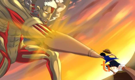 One Piece và Attack on Titan!