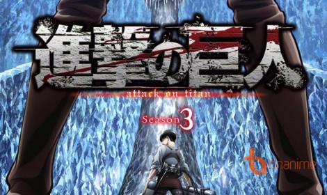 Attack On Titan season 3! Trên đỉnh trụ tinh thạch!