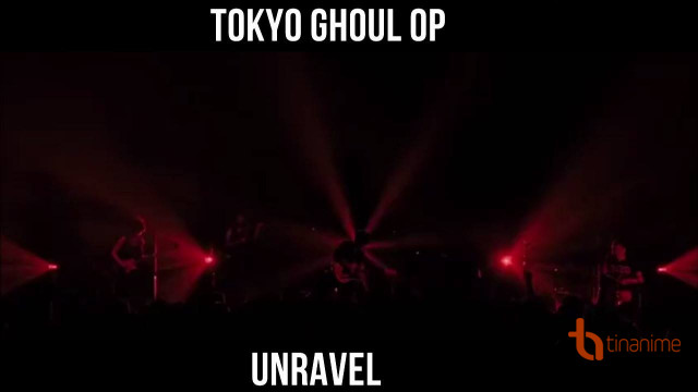 Tokyo Ghoul Opening
