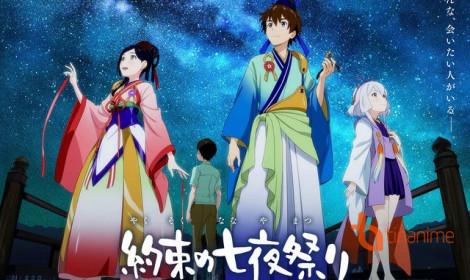 Yakusoku no Nanaya Matsuri - Đêm hội thứ bảy đầy ước hẹn