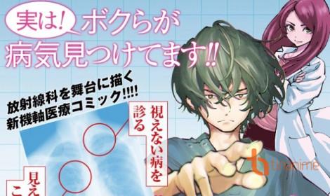Manga Radiation House - Những câu chuyện trong phòng X-quang!