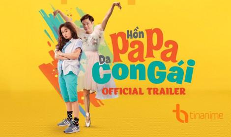 Live action Hồn Papa, da con gái - Bộ phim đầu tiên do người Việt chuyển thể!