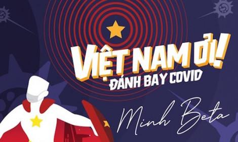 Việt Nam công bố ca mắc số 123! - Việt Nam ơi! Đánh bay COVID!